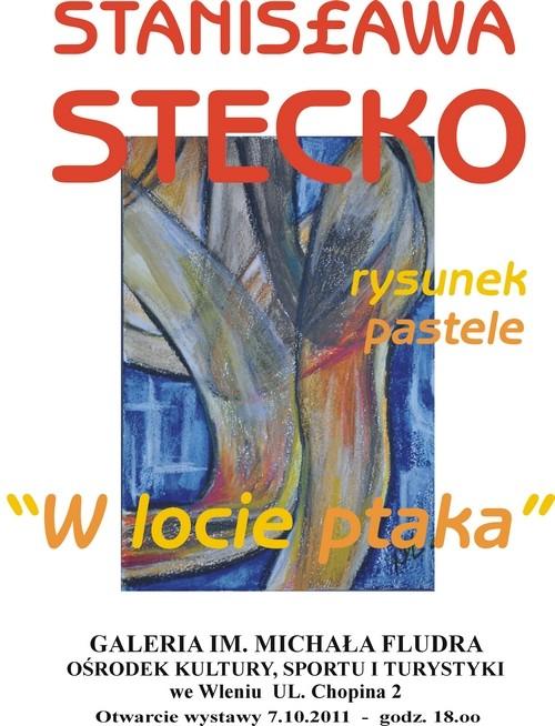 Wystawa Stanisławy Stecko