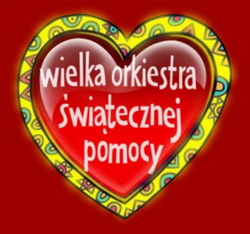 19 finał Wielkiej Orkiestry Świątecznej Pomocy