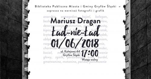 Wernisarz fotografii Mariusza Dragana