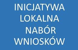Ogłoszenie naboru wniosków na Inicjatywę Lokalną w 2019r.