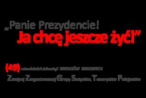 """""""Panie Prezydencie Duda Andrzej – już 49 napadów zbrojnych policjantów!"""""""