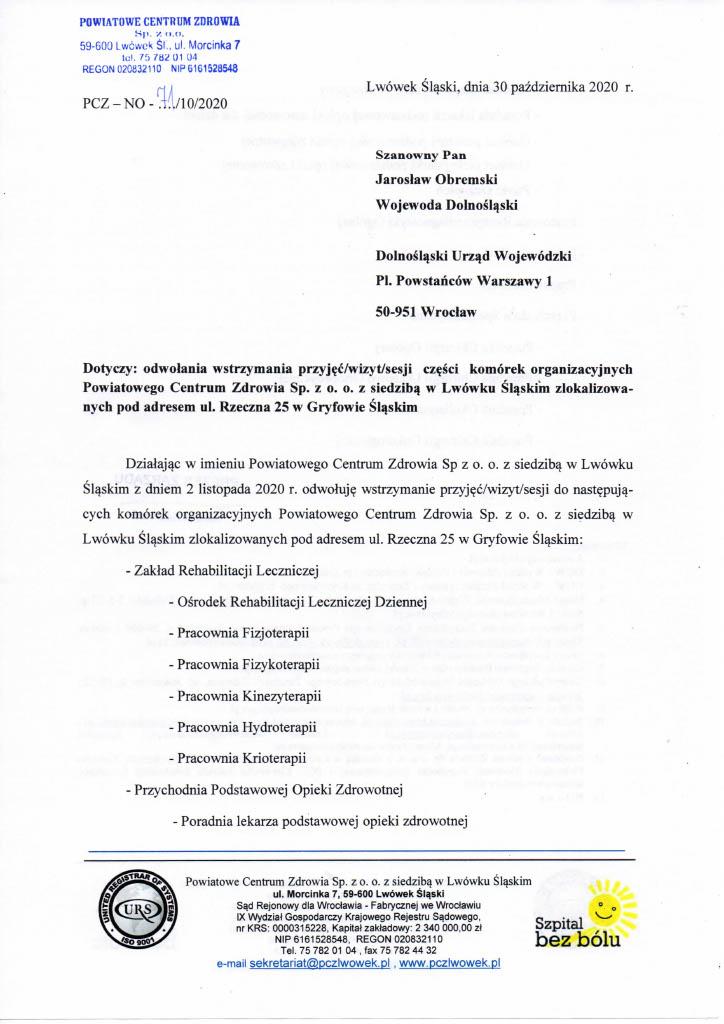 Dotyczy: odwołania wstrzymania przyjęć/wizyt/sesji części komórek organizacyjnych Powiatowego Centrum Zdrowia Sp. z o. o. z siedzibą w Lwówku Śląskim zlokalizowanych pod adresem ul. Rzeczna 25 w Gryfowie Śląskim.