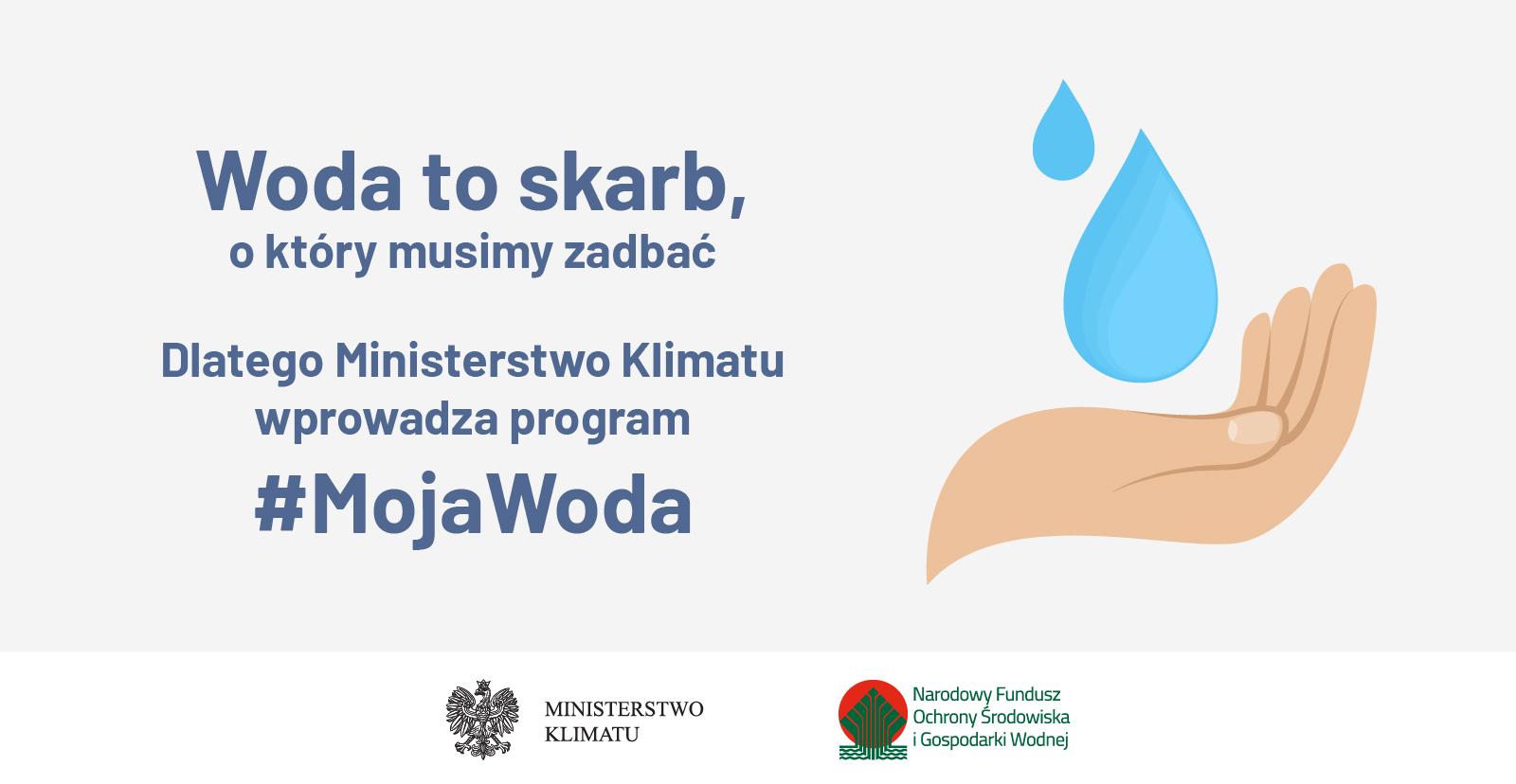 """Nowy program """"Moja Woda"""" – 100 milionów złotych na 20 tysięcy przydomowych retencji"""