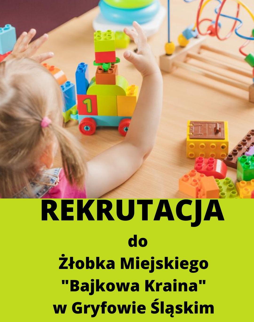 """Rekrutacja do Żłobka Miejskiego """"Bajkowa Kraina"""" w Gryfowie Śląskim"""