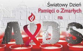 Światowy Dzień Pamięci o Zmarłych na AIDS